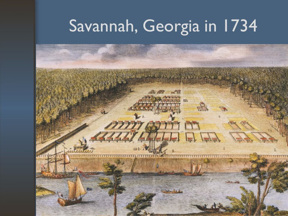 Savannah, Georgia in 1734