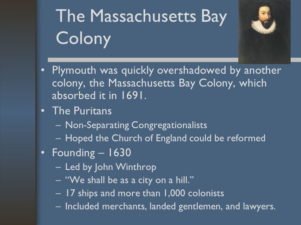 The Massachusetts Bay Colony