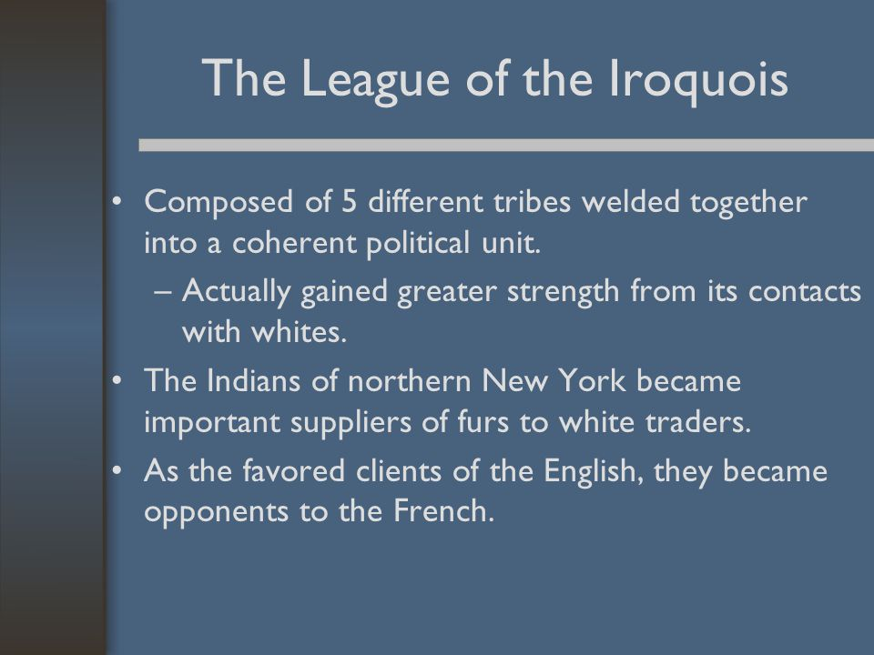 The League of the Iroquois
