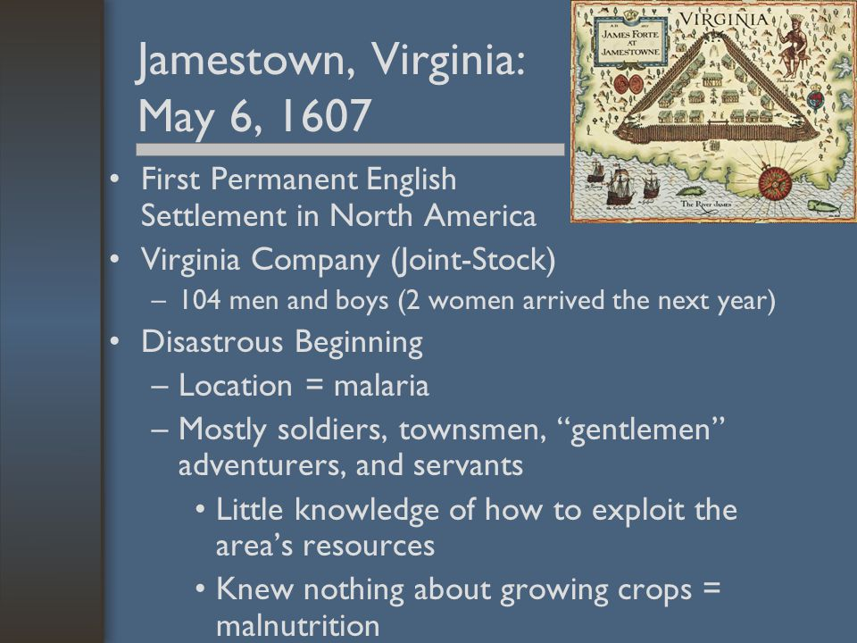 Jamestown, Virginia: May 6, 1607