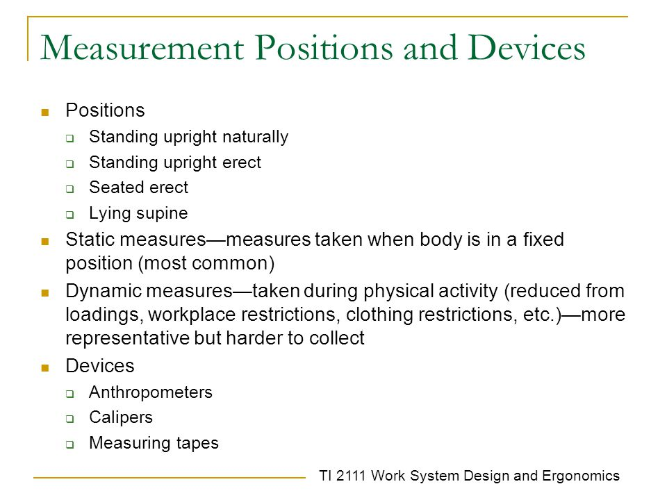 Measurement Positions and Devices