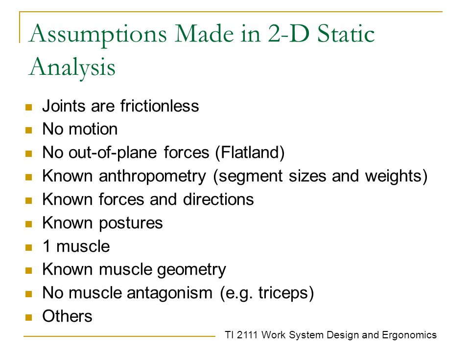 Assumptions Made in 2-D Static Analysis
