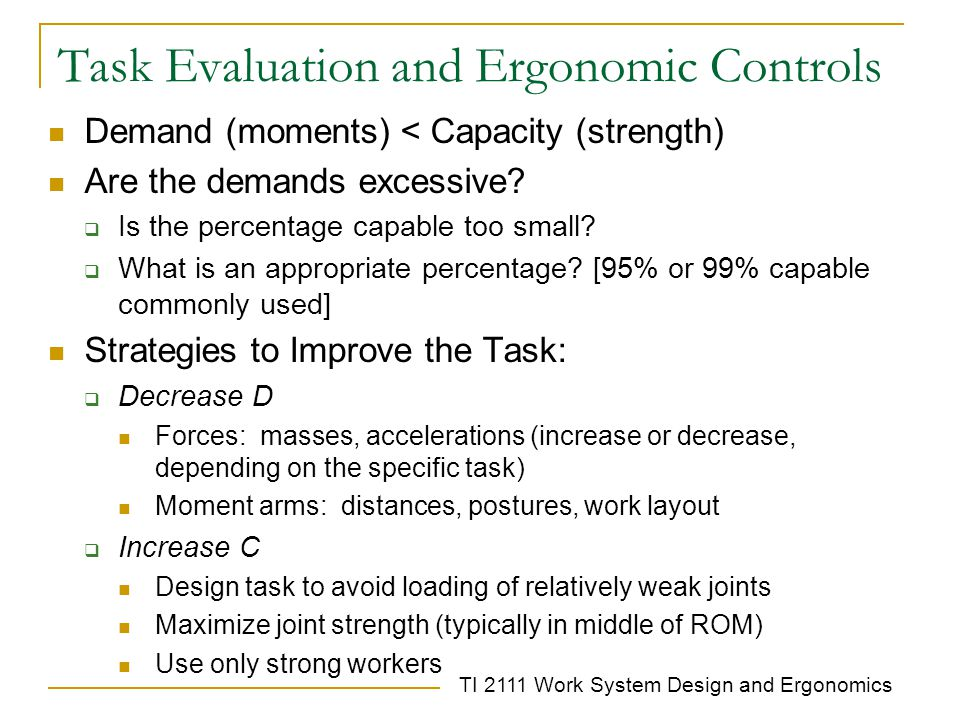 Task Evaluation and Ergonomic Controls