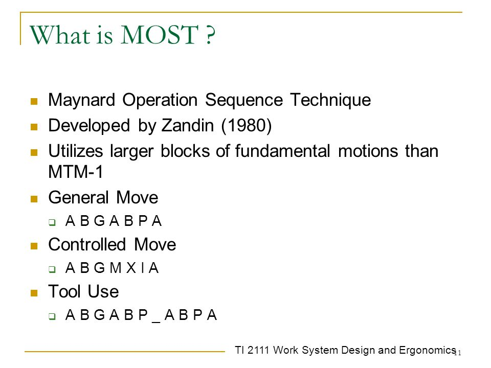 What is MOST Maynard Operation Sequence Technique