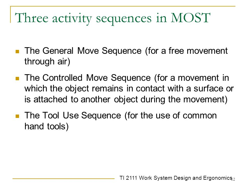Three activity sequences in MOST
