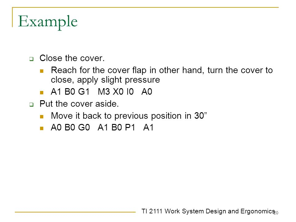 Example Close the cover.