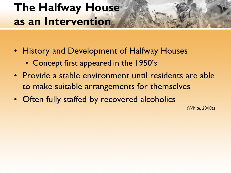 The Halfway House as an Intervention