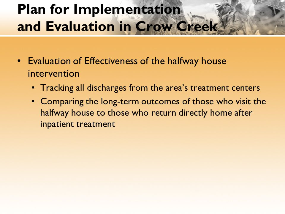 Plan for Implementation and Evaluation in Crow Creek