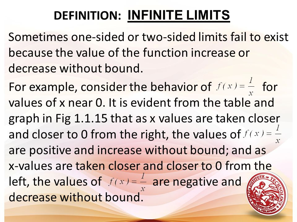DEFINITION: INFINITE LIMITS