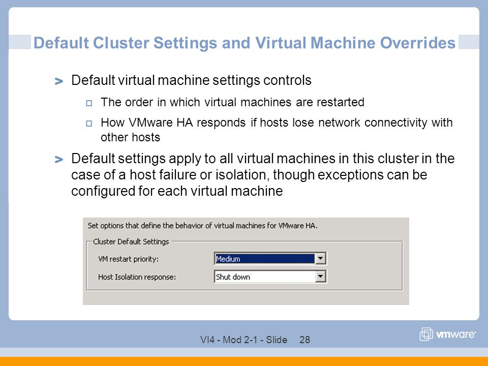 Default Cluster Settings and Virtual Machine Overrides