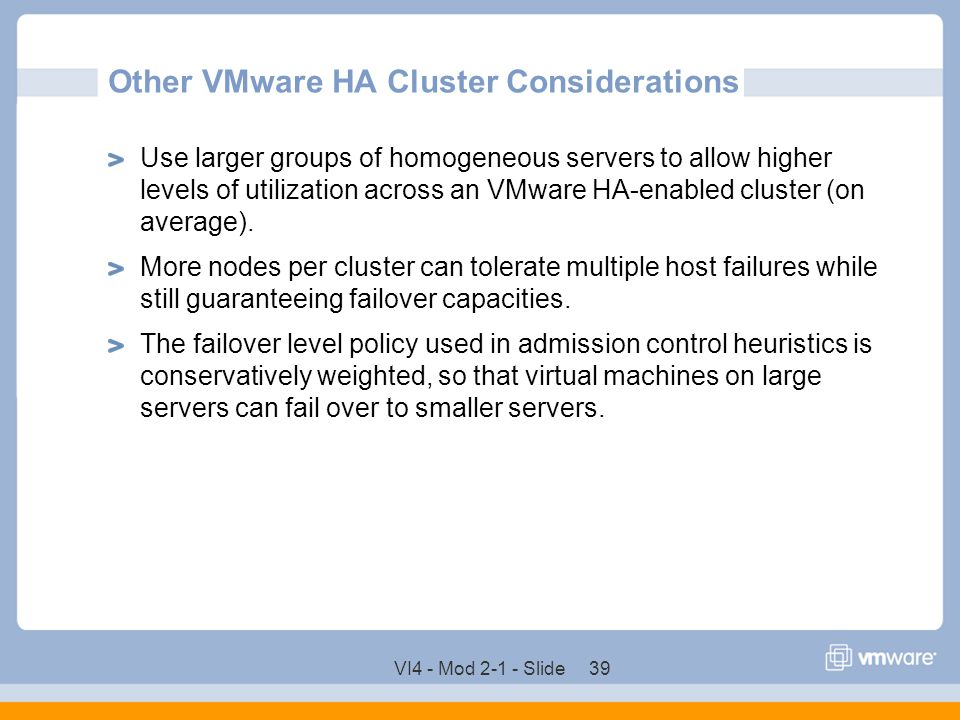 Other VMware HA Cluster Considerations