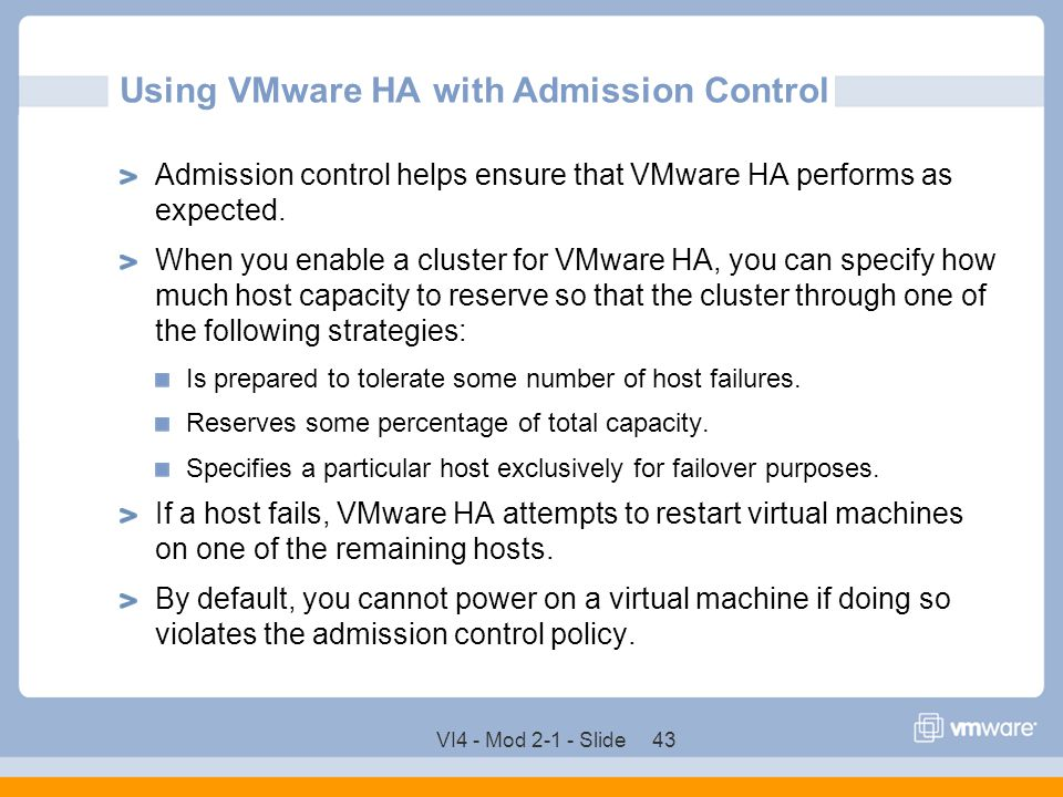 Using VMware HA with Admission Control