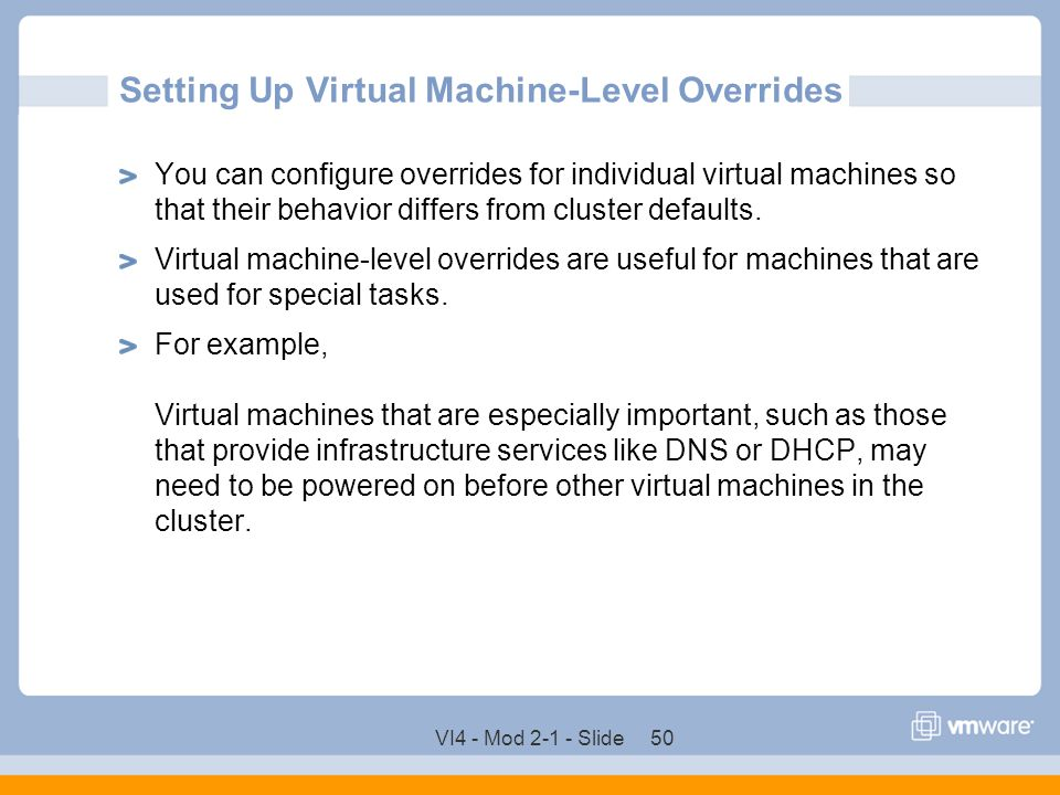 Setting Up Virtual Machine-Level Overrides