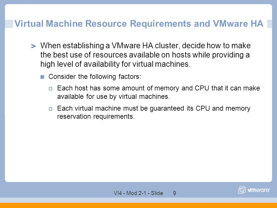 Virtual Machine Resource Requirements and VMware HA