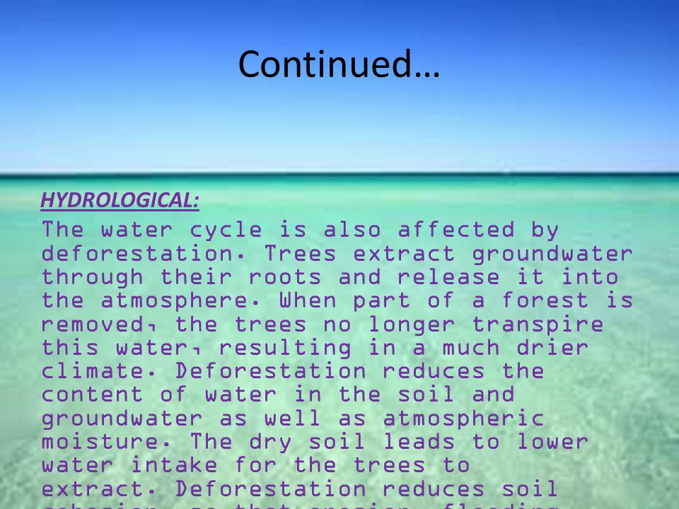 Continued… HYDROLOGICAL: