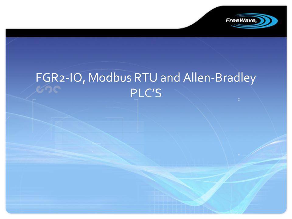 FGR2-IO, Modbus RTU and Allen-Bradley PLC'S