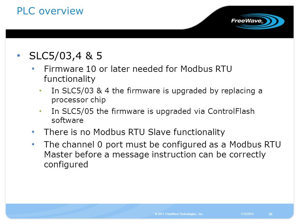 PLC overview SLC5/03,4 & 5. Firmware 10 or later needed for Modbus RTU functionality.