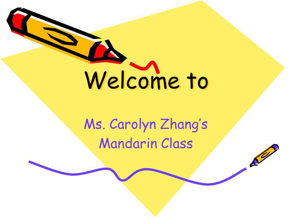 Ms. Carolyn Zhang's Mandarin Class