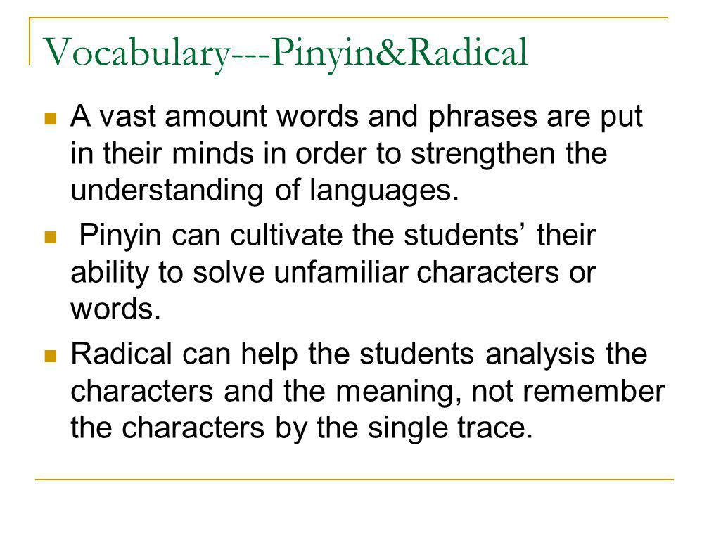 Vocabulary---Pinyin&Radical