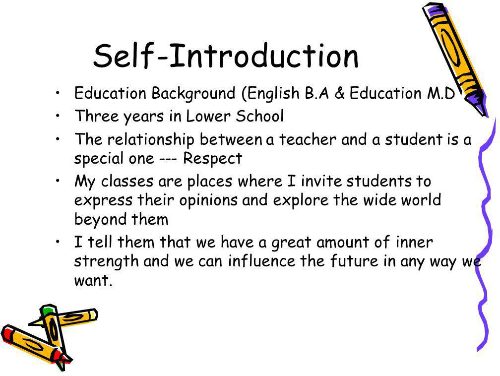 Self-Introduction Education Background (English B.A & Education M.D