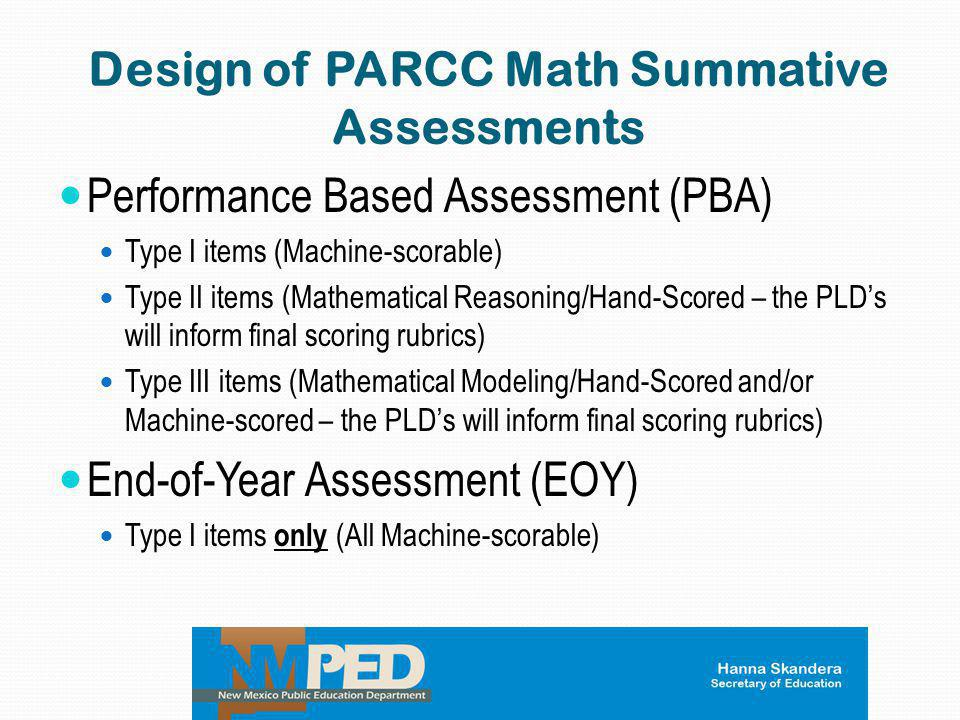 Design of PARCC Math Summative Assessments