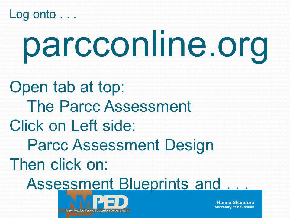 parcconline.org Open tab at top: The Parcc Assessment