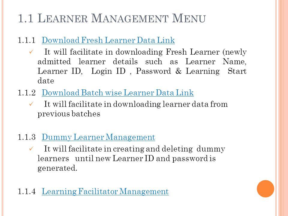 1.1 Learner Management Menu