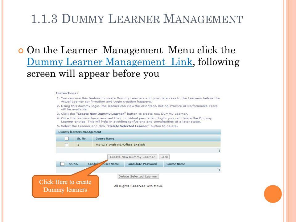 1.1.3 Dummy Learner Management