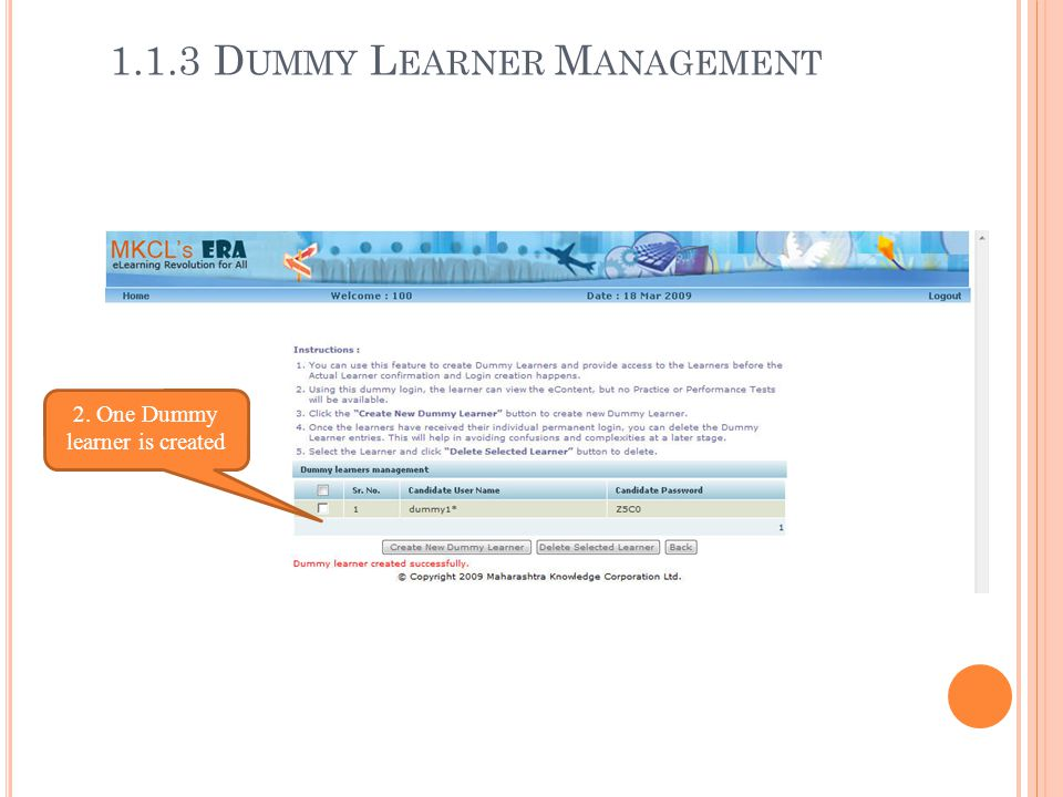 2. One Dummy learner is created
