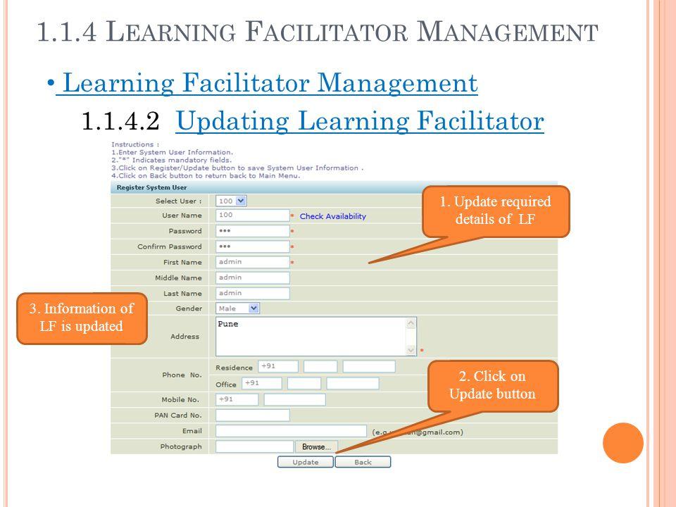 1.1.4 Learning Facilitator Management
