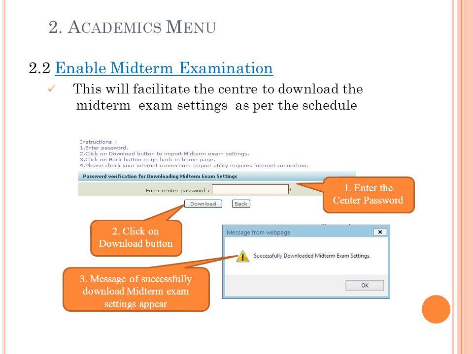 2. Academics Menu 2.2 Enable Midterm Examination