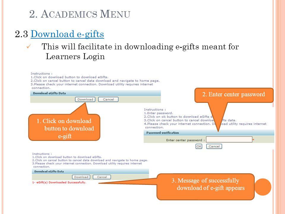 2. Academics Menu 2.3 Download e-gifts