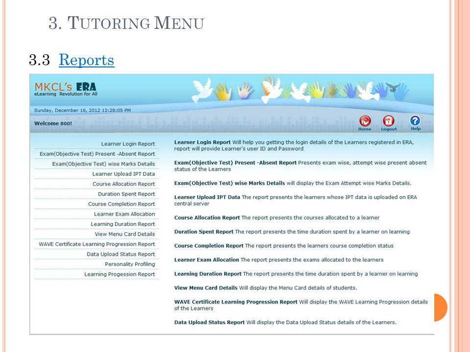 3. Tutoring Menu 3.3 Reports.