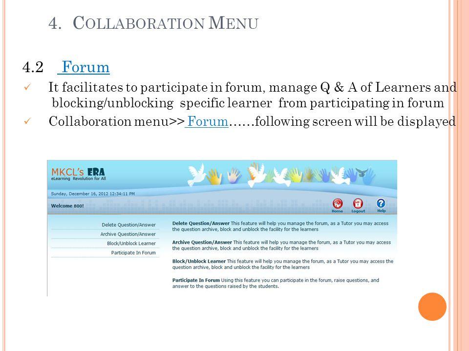 4. Collaboration Menu 4.2 Forum