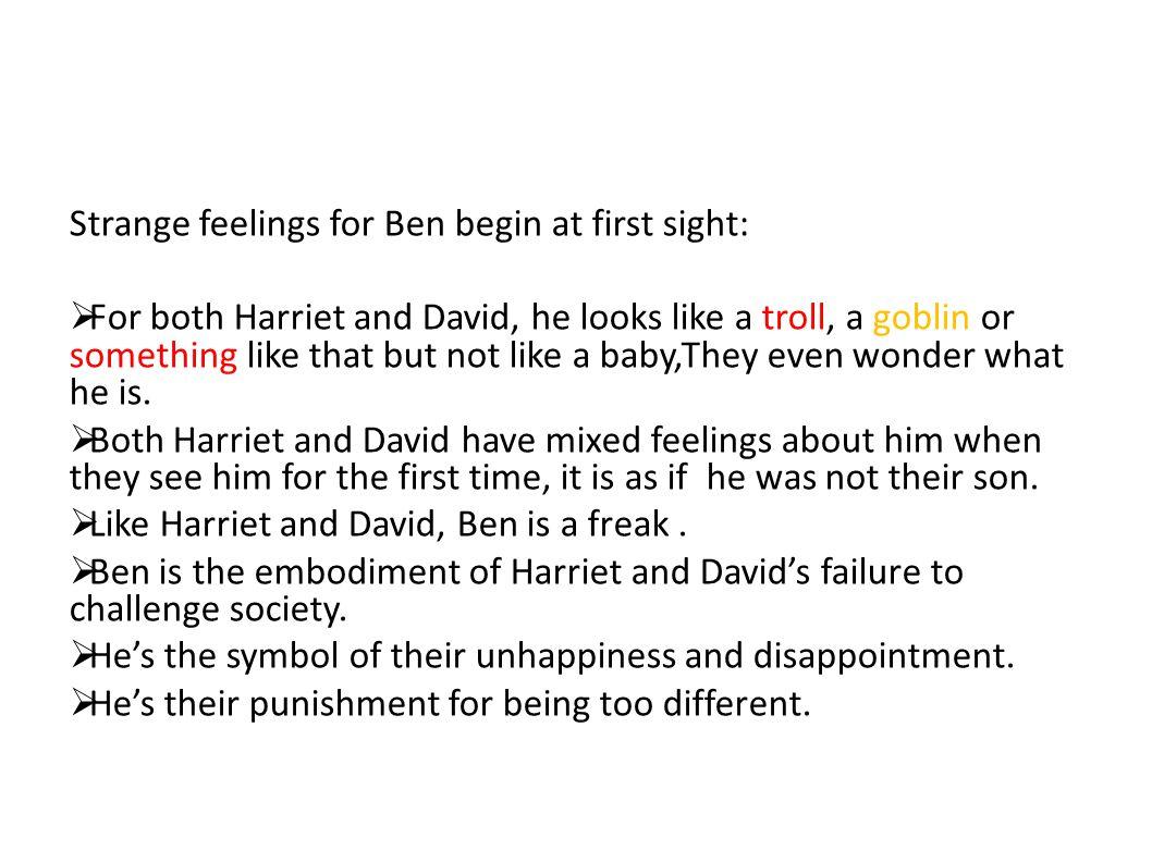 Strange feelings for Ben begin at first sight: