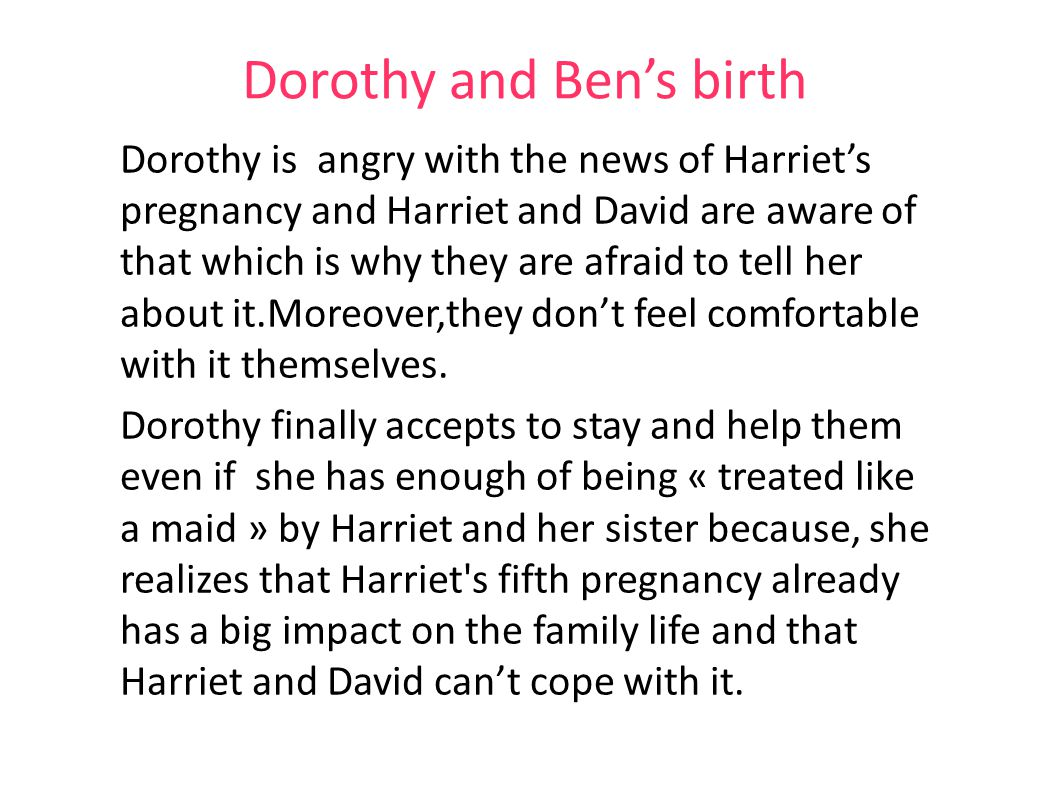 Dorothy and Ben's birth