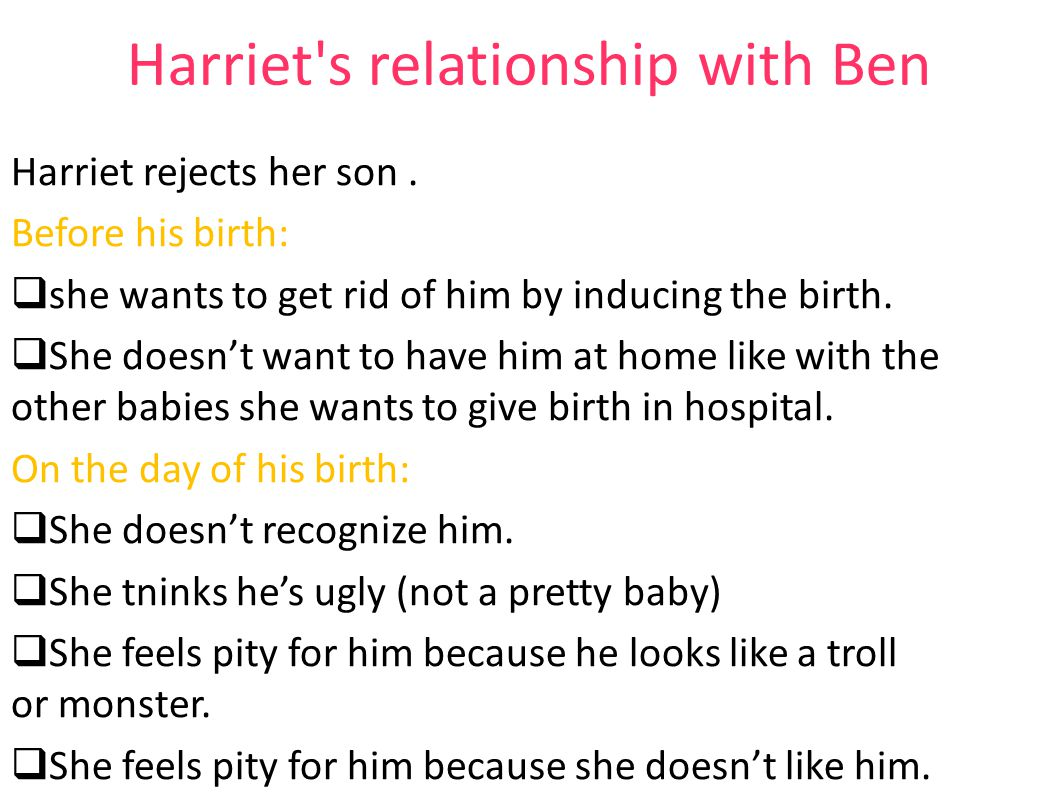 Harriet s relationship with Ben