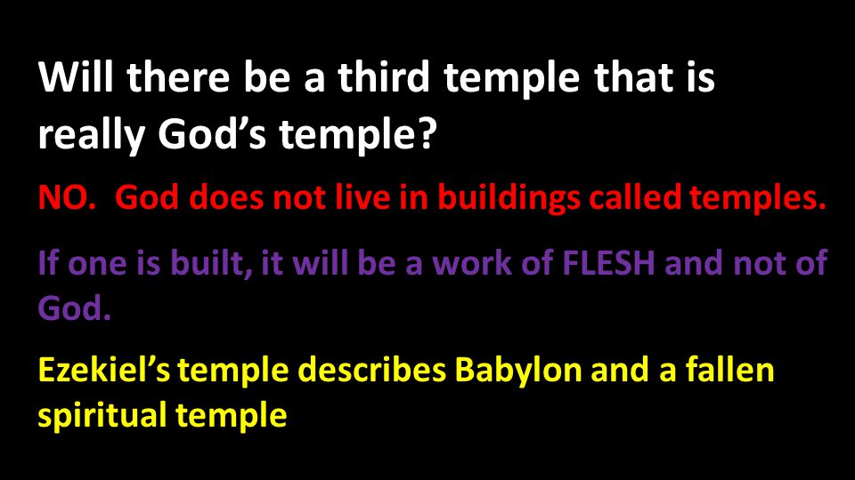 Will there be a third temple that is really God's temple