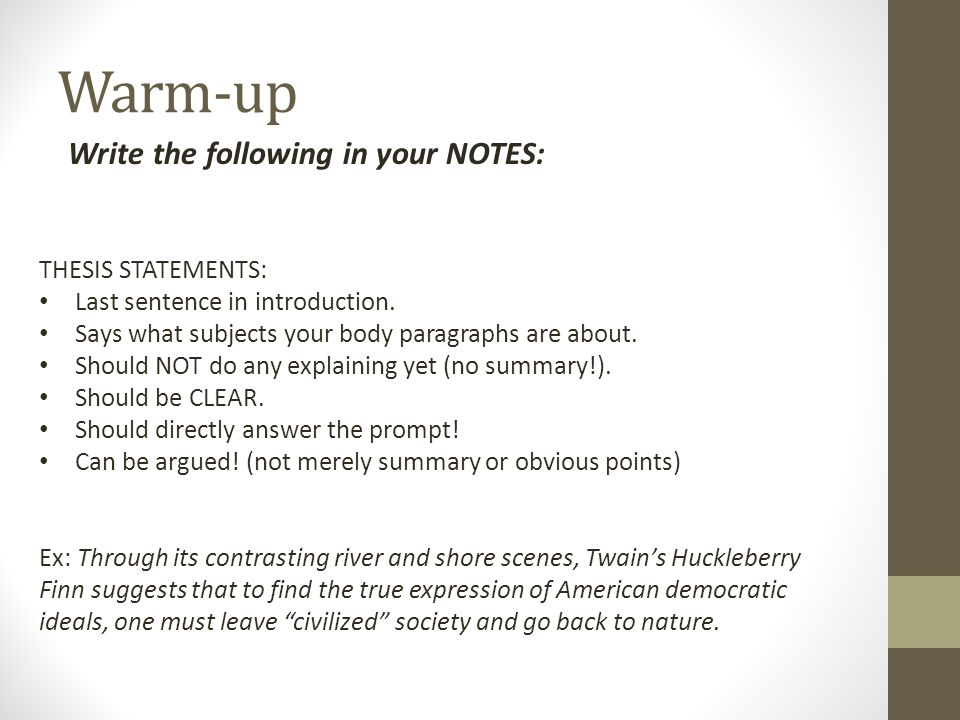 Warm-up Write The Following In Your NOTES: THESIS STATEMENTS: - Ppt Video  Online Download