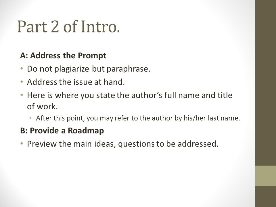 Part 2 of Intro. A: Address the Prompt