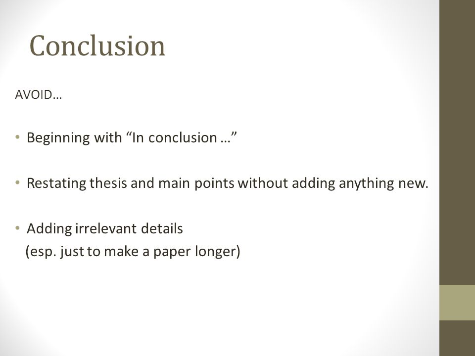 conclusion to thesis Follow my guidelines and your essay conclusion will not only bind your writing how to write a killer essay conclusion if your thesis statement is.