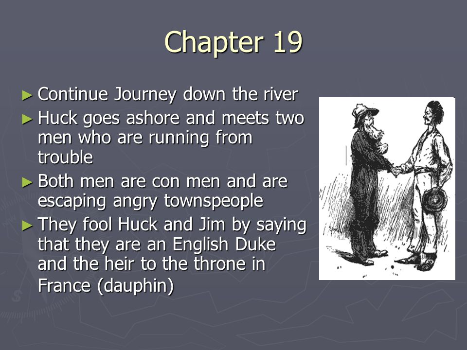 Chapter 19 Continue Journey down the river