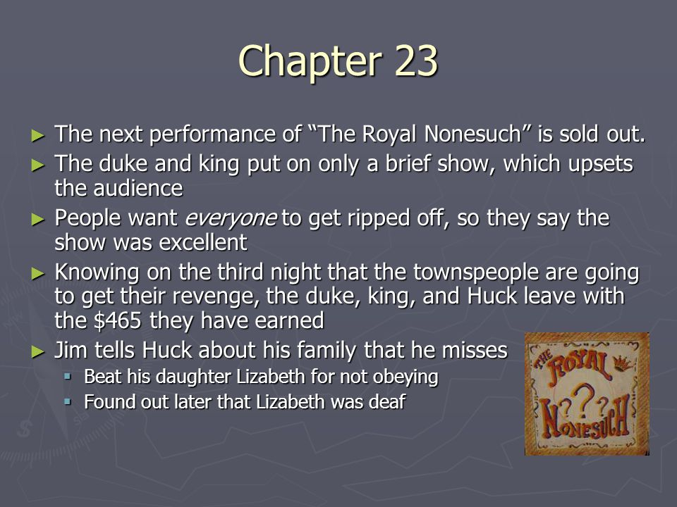 Chapter 23 The next performance of The Royal Nonesuch is sold out.