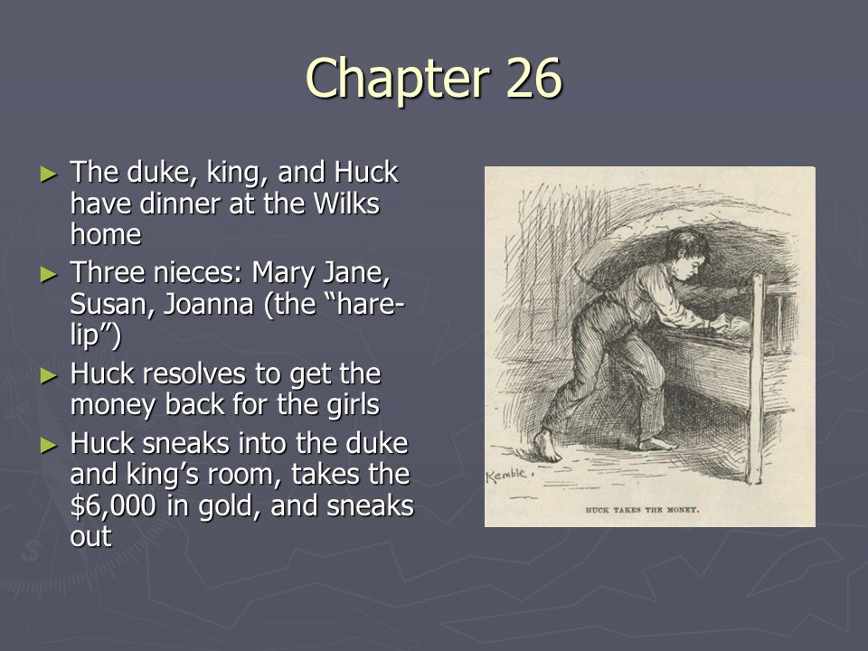 Chapter 26 The duke, king, and Huck have dinner at the Wilks home