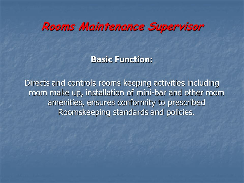 Rooms Maintenance Supervisor