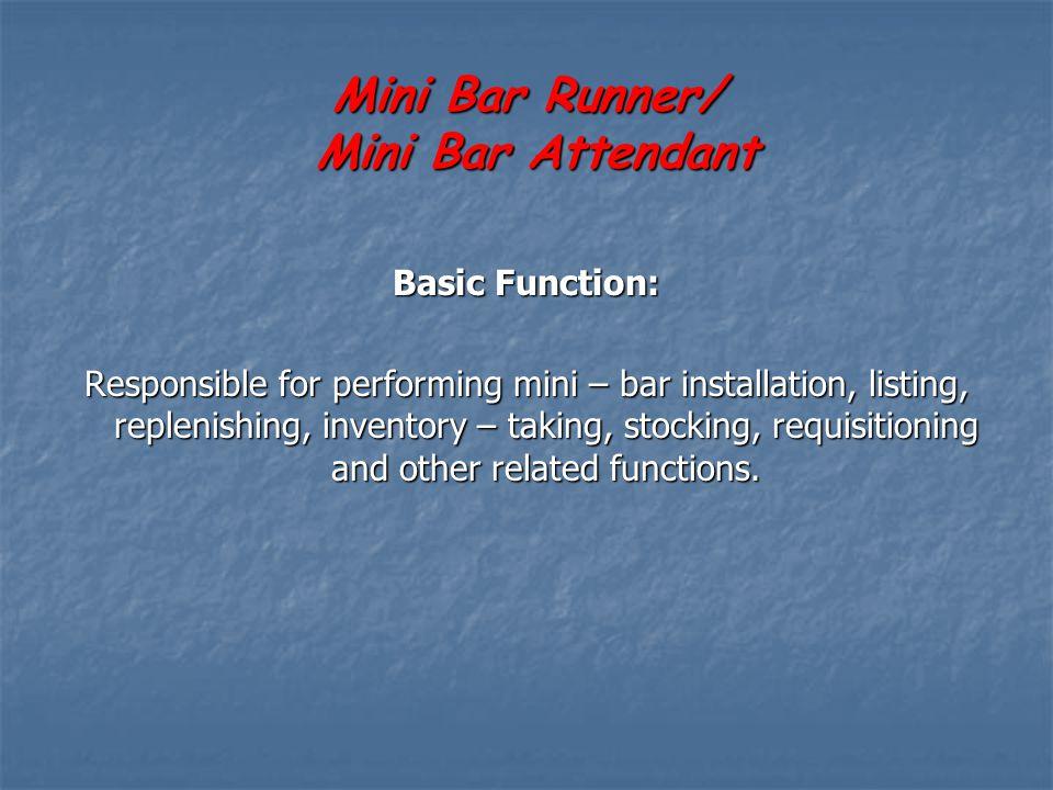 Mini Bar Runner/ Mini Bar Attendant