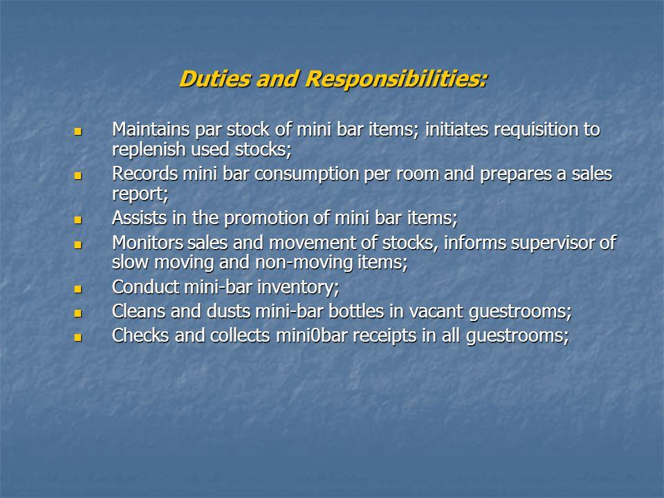 Duties and Responsibilities: