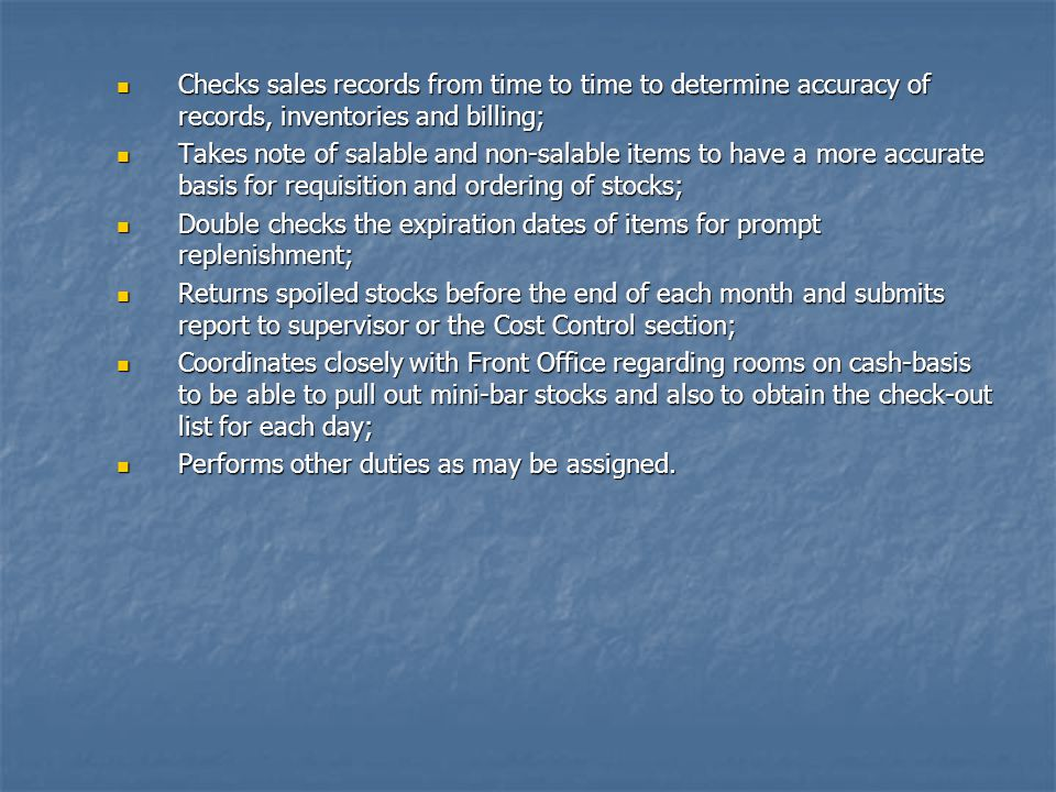 Checks sales records from time to time to determine accuracy of records, inventories and billing;