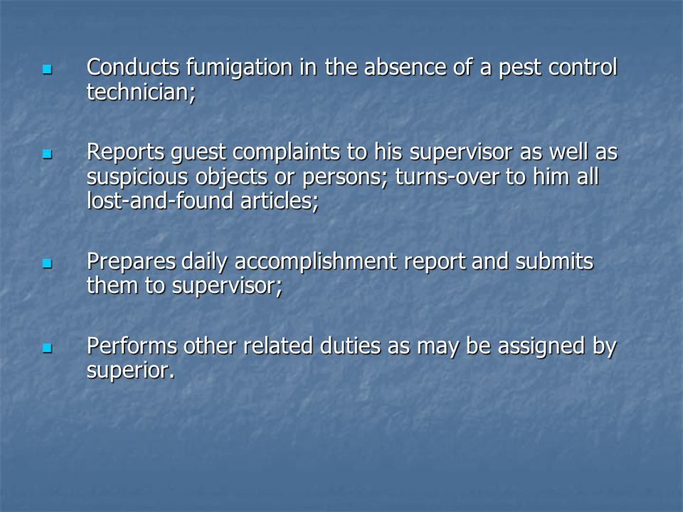 Conducts fumigation in the absence of a pest control technician;