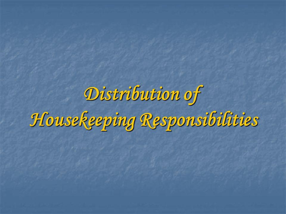 Distribution of Housekeeping Responsibilities